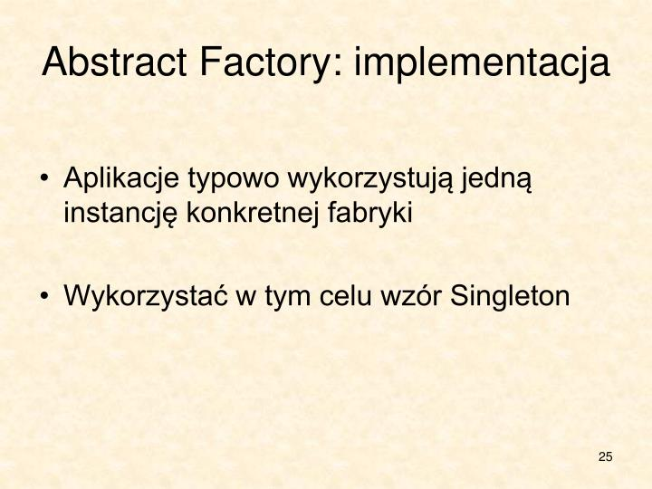 Abstract Factory: implementacja