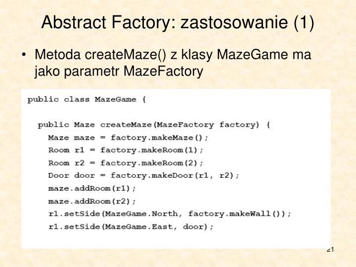 Abstract Factory: zastosowanie (1)