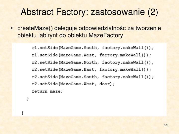 Abstract Factory: zastosowanie (2)