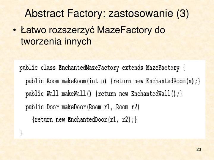 Abstract Factory: zastosowanie (3)
