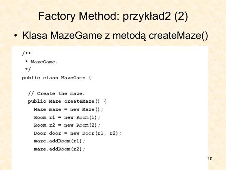Factory Method: przykład2 (2)