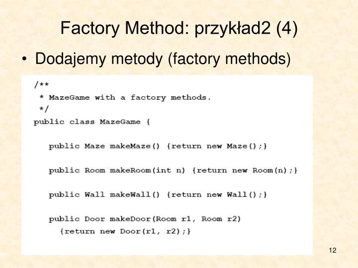 Factory Method: przykład2 (4)
