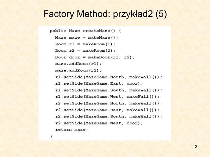 Factory Method: przykład2 (5)