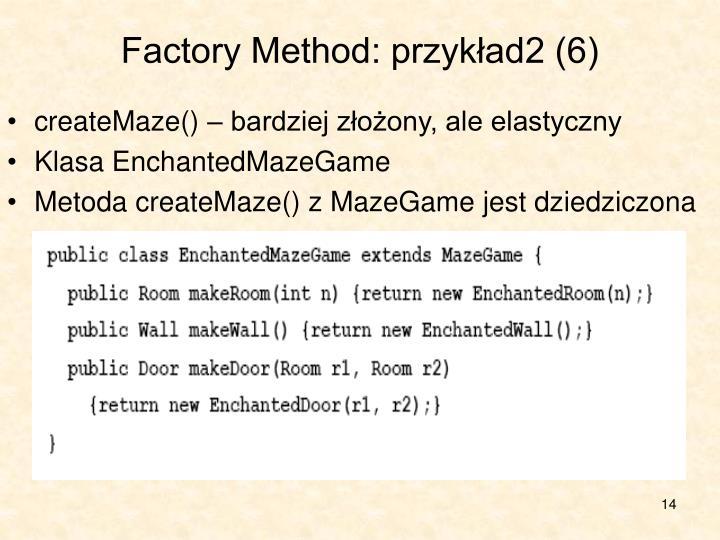 Factory Method: przykład2 (6)