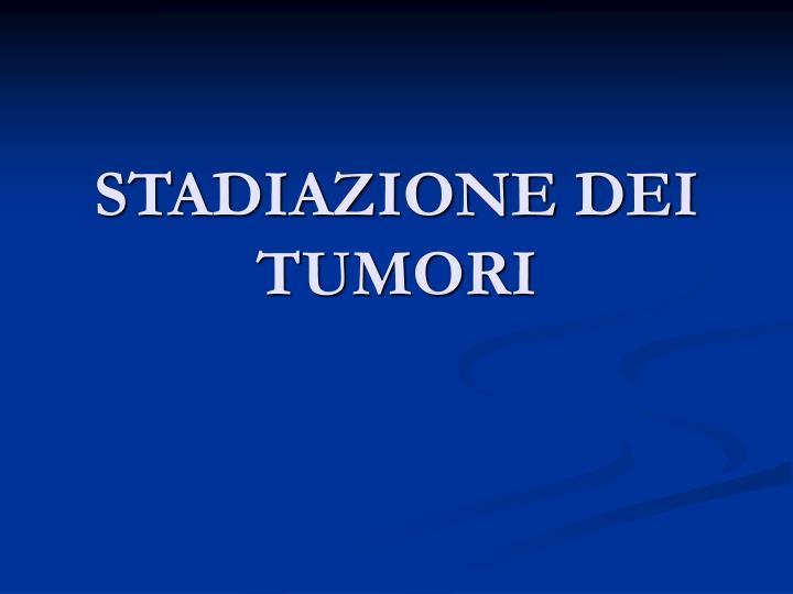 Stadiazione dei tumori