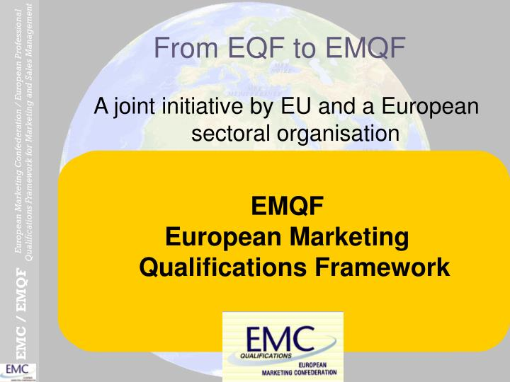 From EQF to EMQF