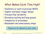 what makes cycle time high
