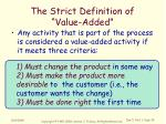 the strict definition of value added