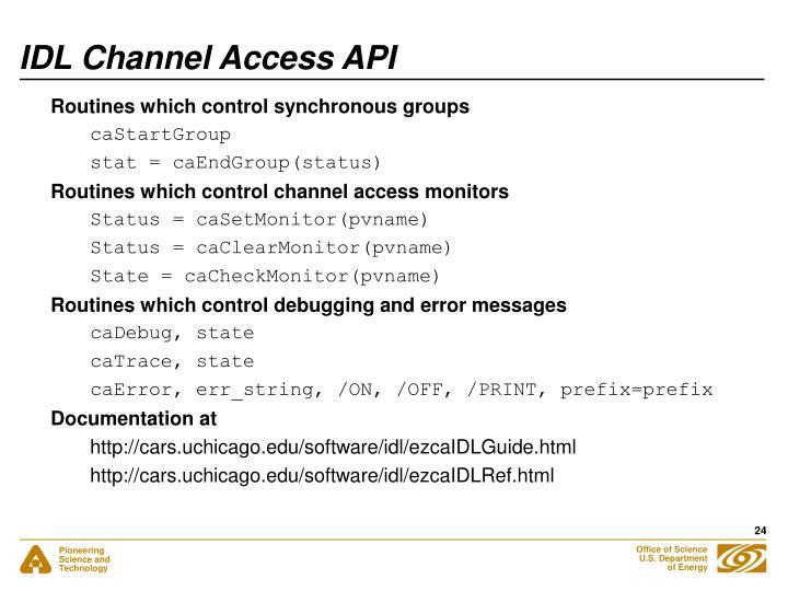 IDL Channel Access API