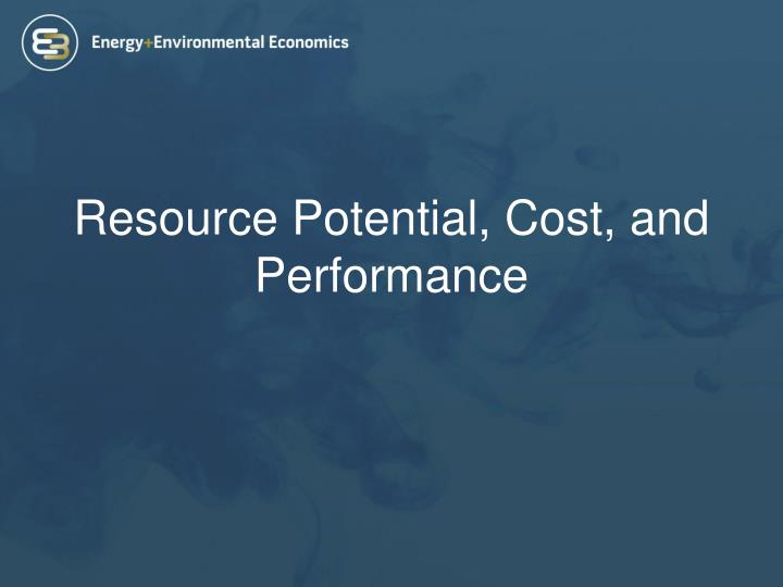Resource Potential, Cost, and Performance