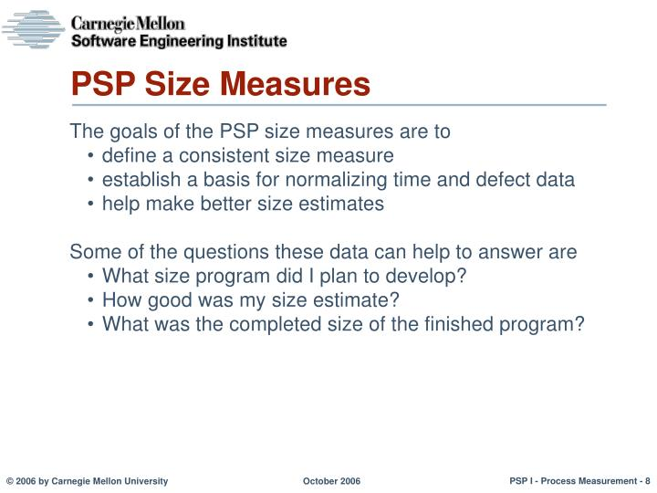 PSP Size Measures