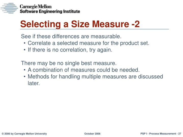 Selecting a Size Measure -2