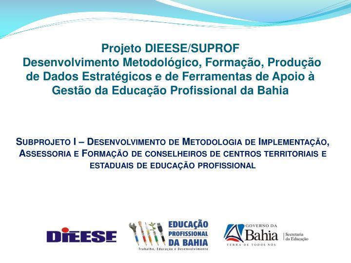 Projeto DIEESE/SUPROF