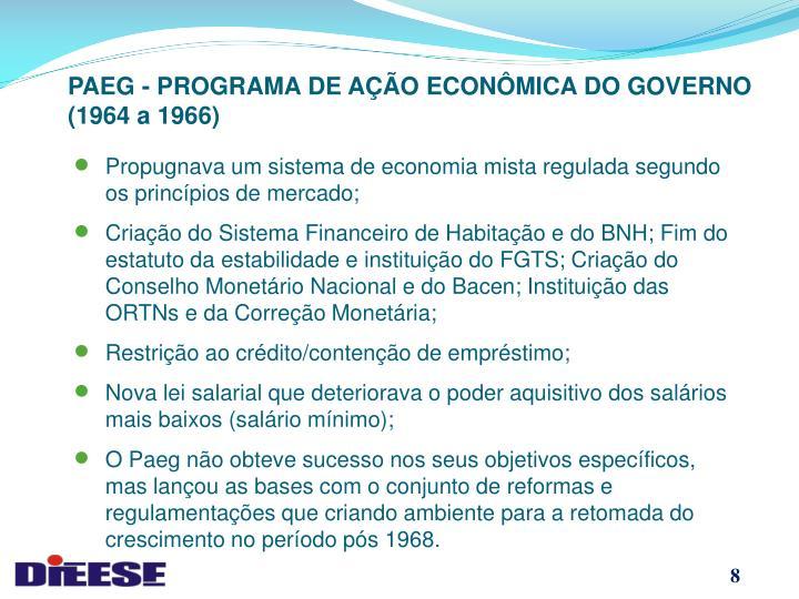 PAEG - PROGRAMA DE AÇÃO ECONÔMICA DO GOVERNO (1964 a 1966)