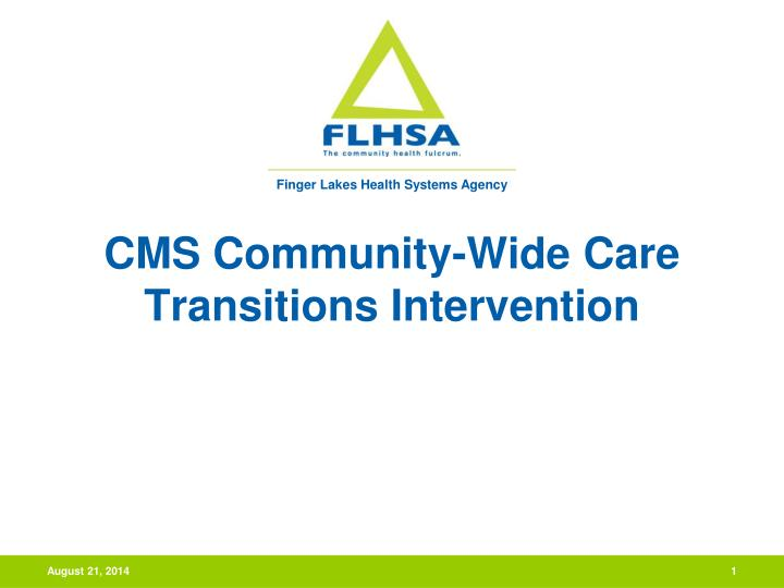 Cms community wide care transitions intervention