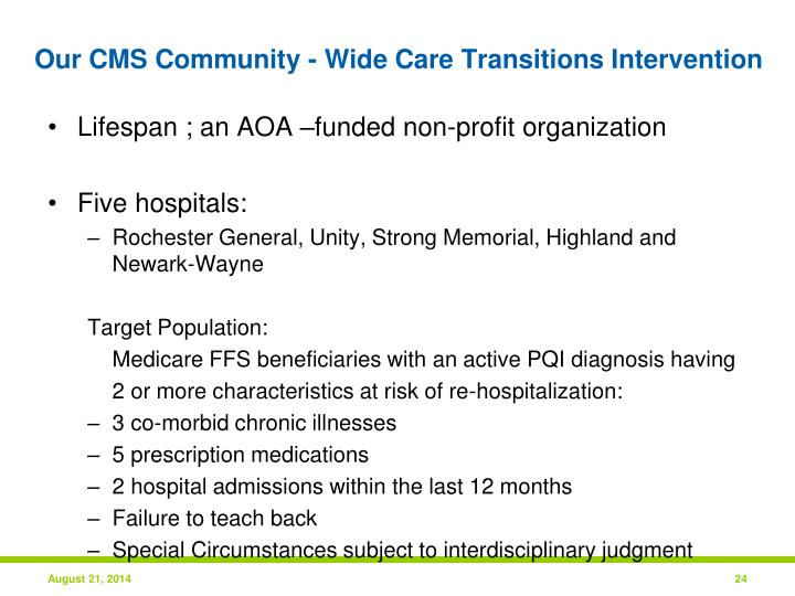 Our CMS Community - Wide Care Transitions Intervention