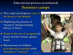 educational process continued summer camps