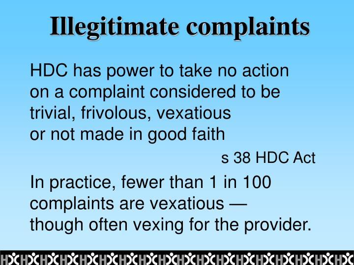 Illegitimate complaints