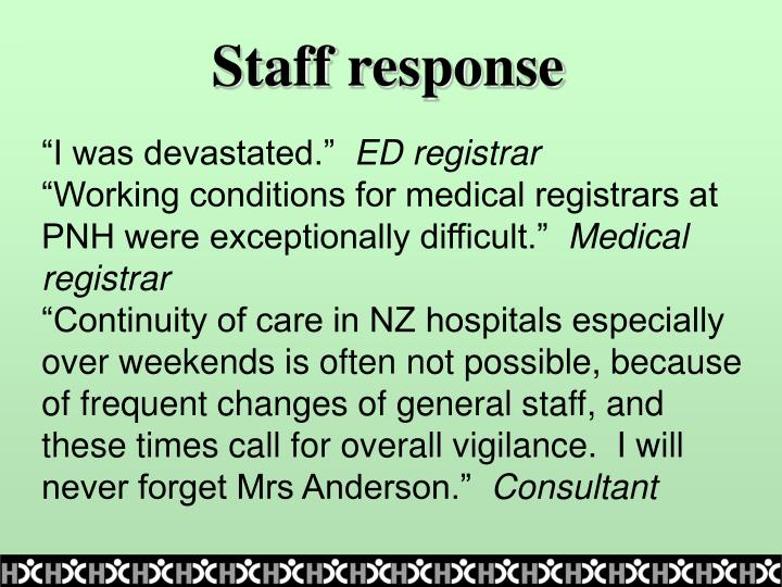 Staff response