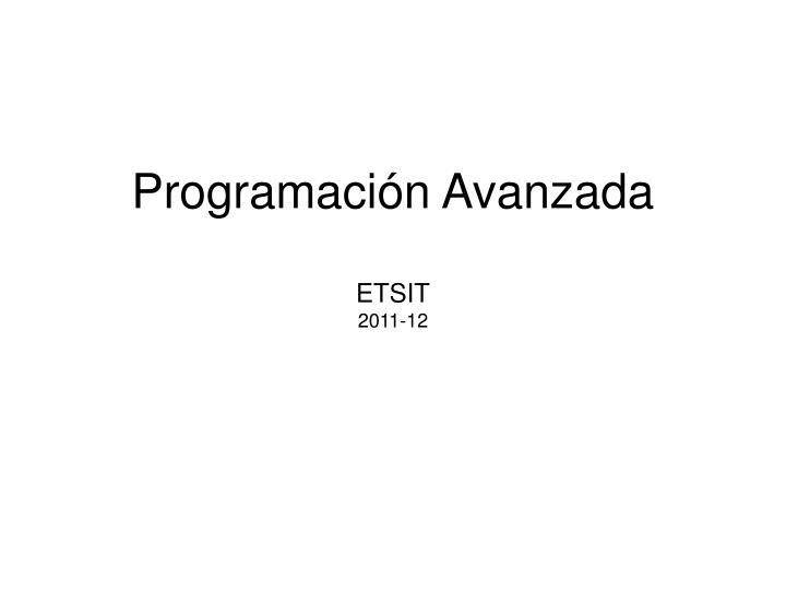 Programación Avanzada