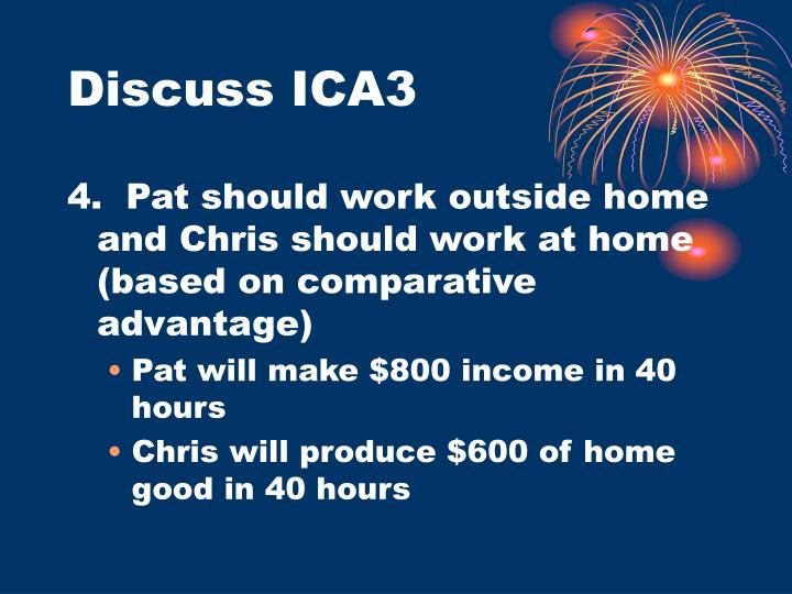 Discuss ICA3