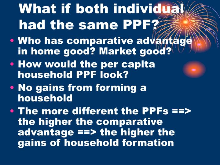 What if both individual had the same PPF?