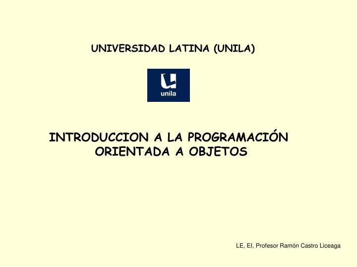UNIVERSIDAD LATINA (UNILA)