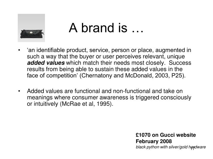 A brand is …