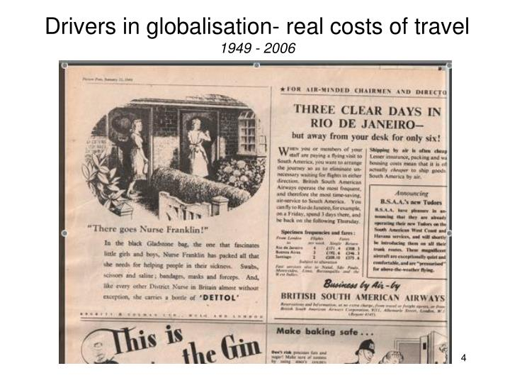 Drivers in globalisation- real costs of travel