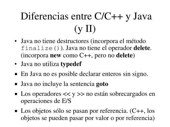 Diferencias entre C/C++ y Java (y II)