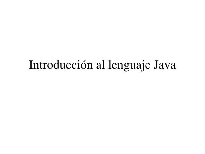 Introducción al lenguaje Java