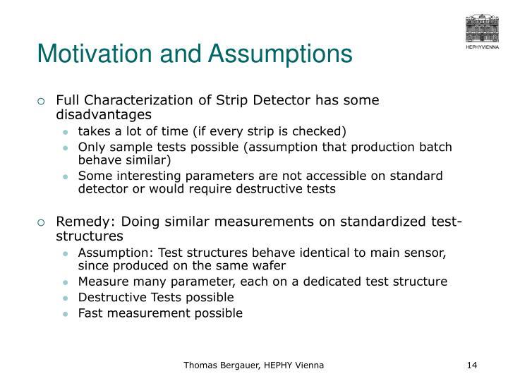 Motivation and Assumptions