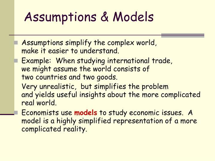 Assumptions models