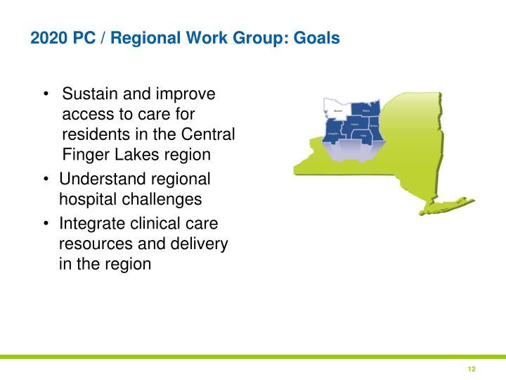 2020 PC / Regional Work Group: Goals