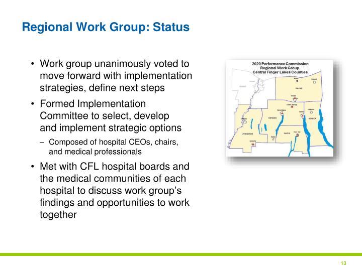 Regional Work Group: Status