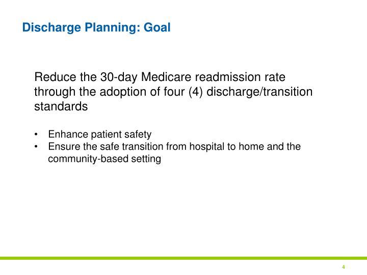 Discharge Planning: Goal
