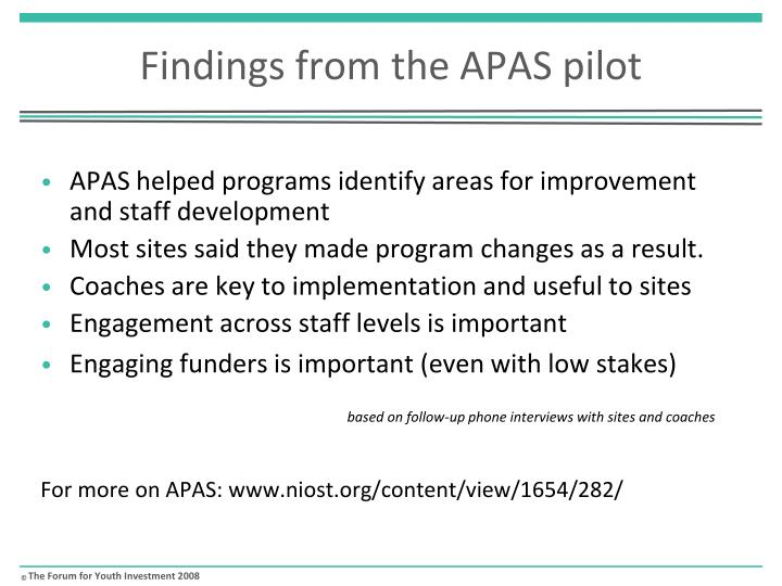 Findings from the APAS pilot
