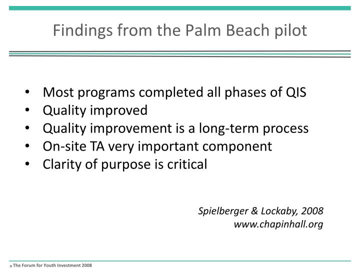 Findings from the Palm Beach pilot