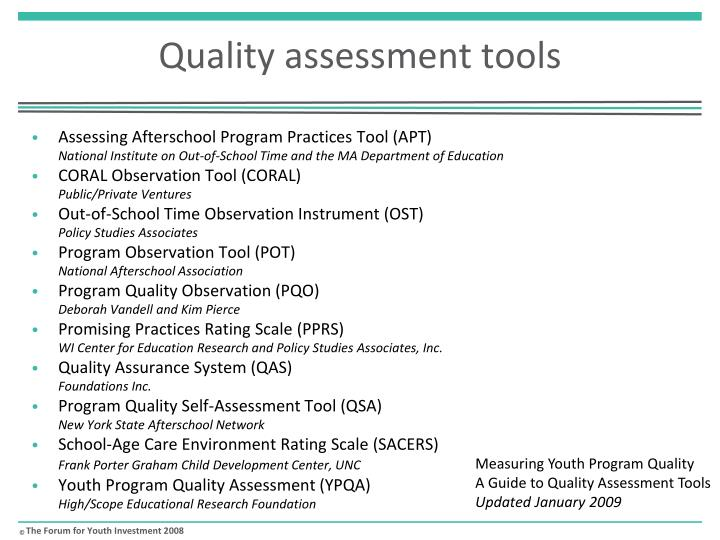 Quality assessment tools