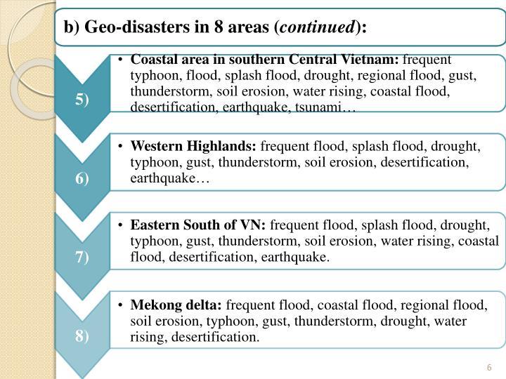 b) Về đặc thù của 8 vùng địa lý (tiếp theo):