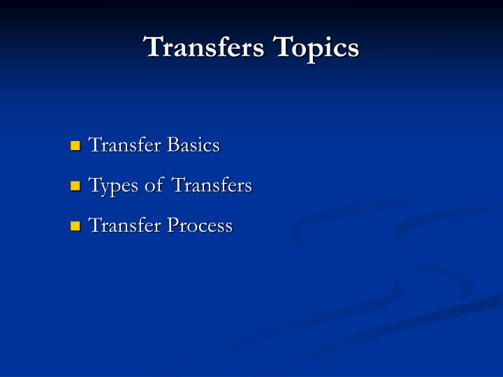 Transfers topics