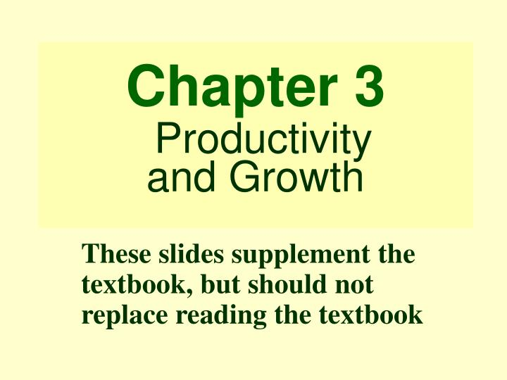 chapter 3 productivity and growth n.
