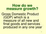how do we measure growth