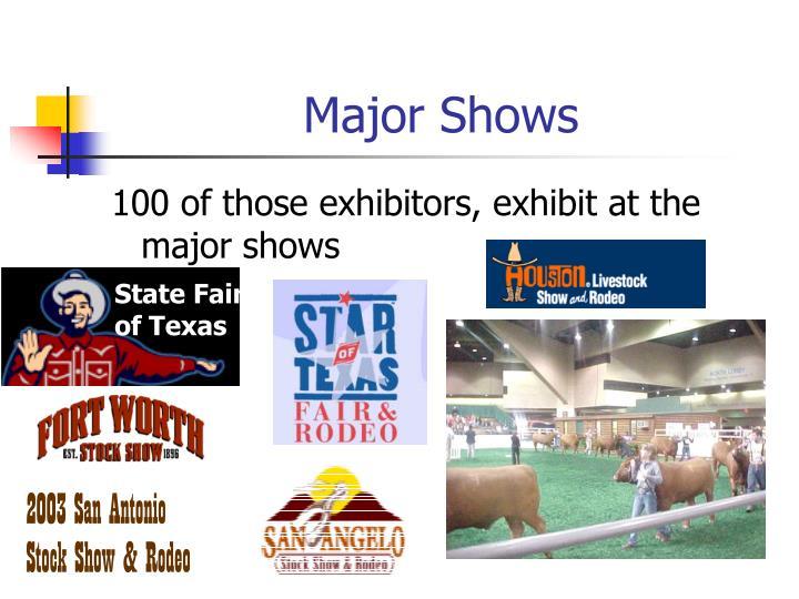 Major Shows