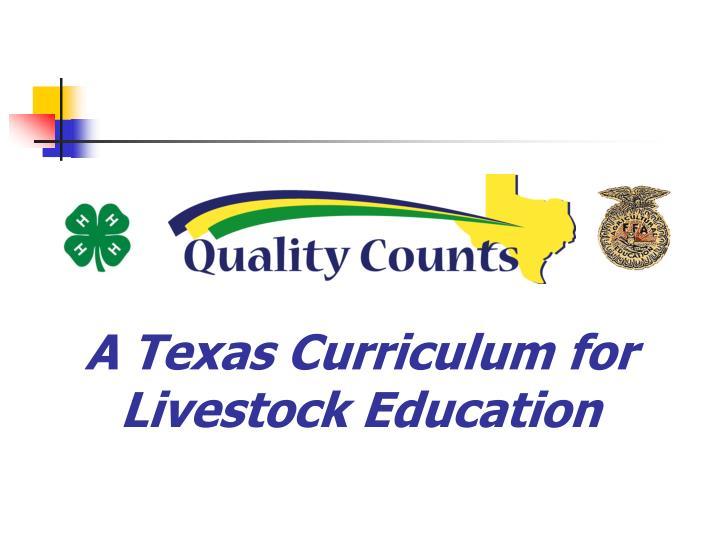 A Texas Curriculum for