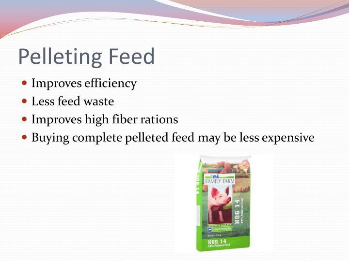 Pelleting Feed