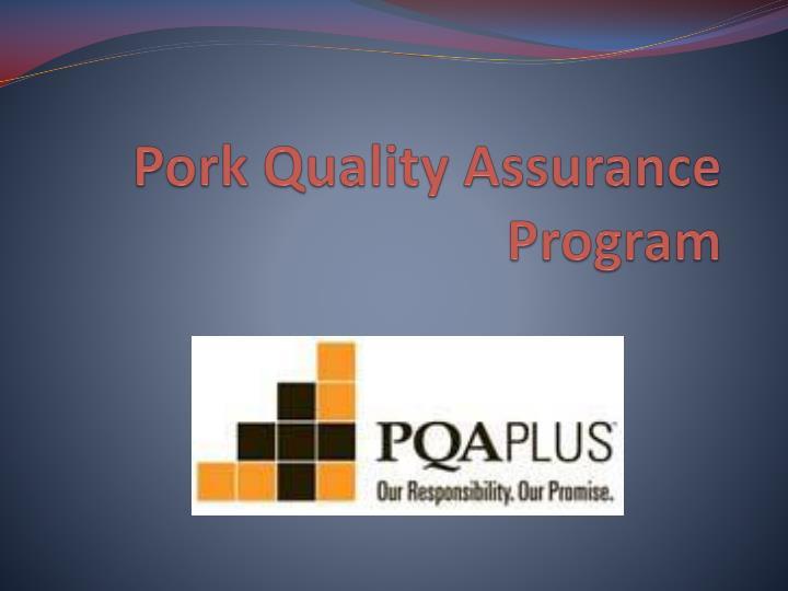 Pork Quality Assurance Program