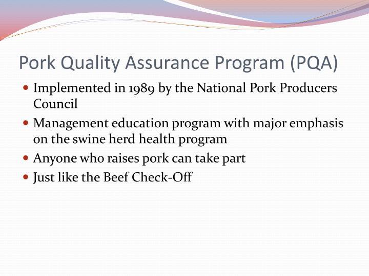 Pork Quality Assurance Program (PQA)