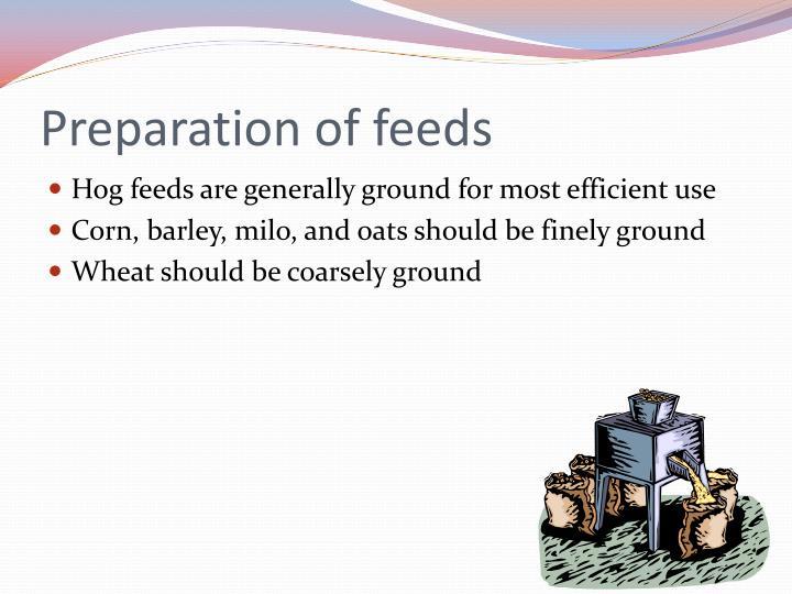 Preparation of feeds