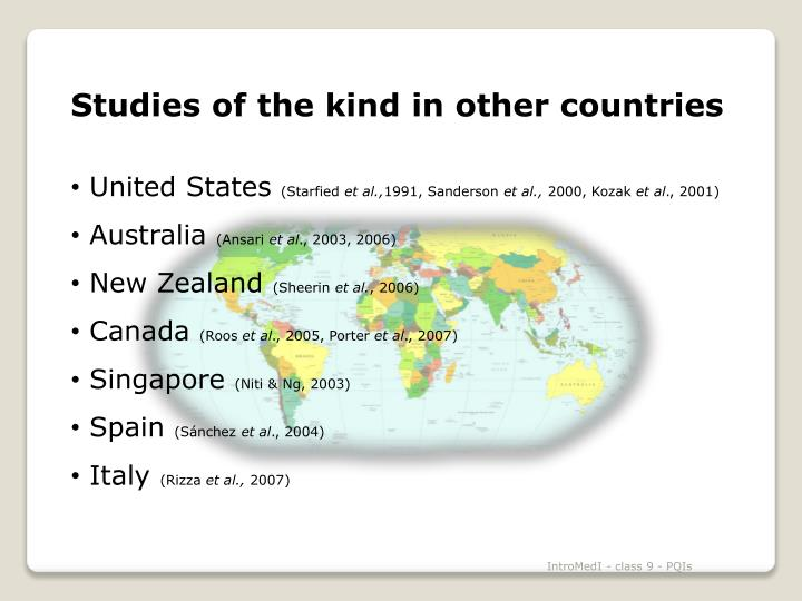 Studies of the kind in other countries